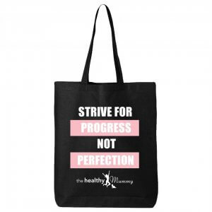 Bag - Strive for Progress not Perfection
